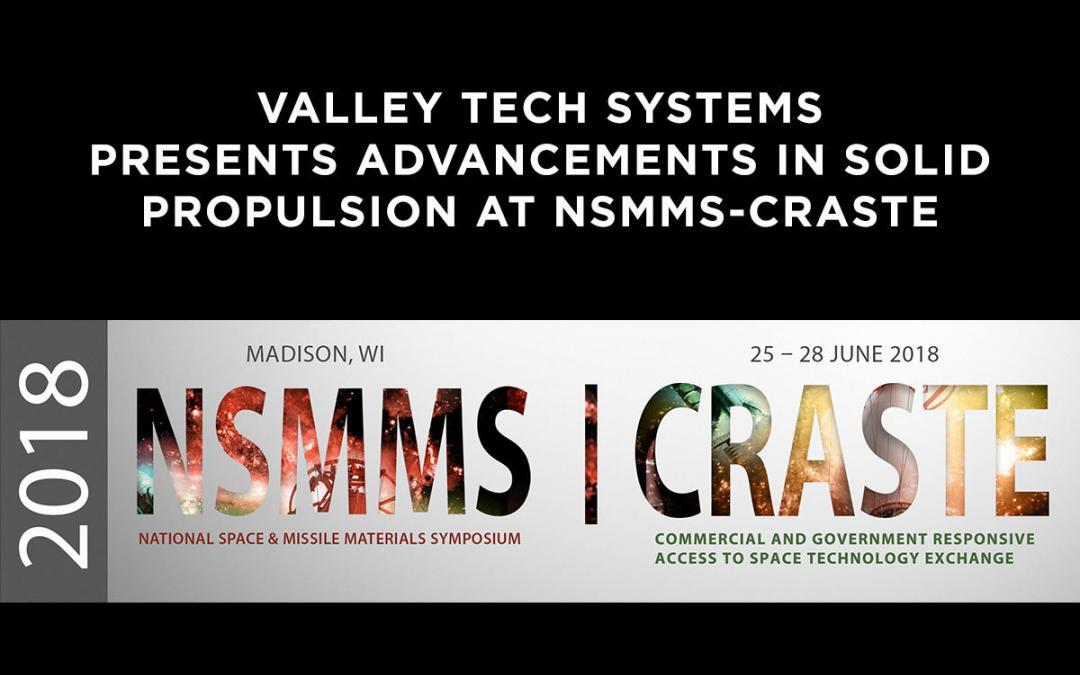 Valley Tech Systems Presents Advancements in Solid Propulsion at NSMMS-CRASTE